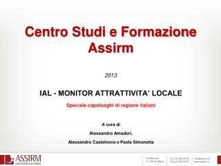 Centro Studi e Formazione Assirm 2013