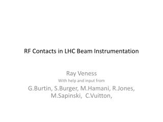 RF Contacts in LHC Beam Instrumentation