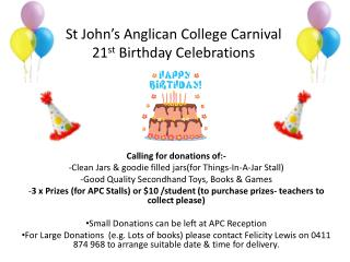 St John�s Anglican College Carnival  21 st  Birthday Celebrations