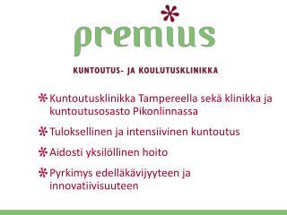 Kuntoutusklinikka Tampereella sekä klinikka ja kuntoutusosasto  Pikonlinnassa