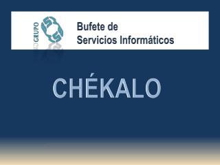 Bufete de  Servicios Informáticos