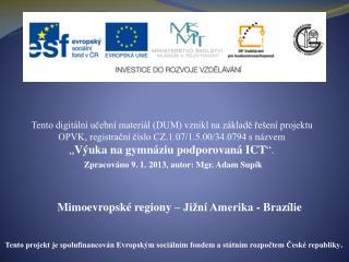 Mimoevropské regiony – Jižní Amerika - Brazílie