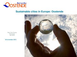 Sustainable cities in Europe: Oostende