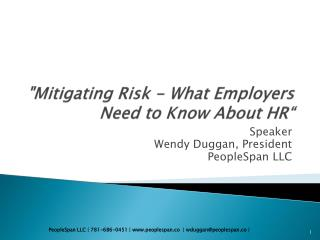 """""""Mitigating Risk - What Employers Need to Know About HR"""""""