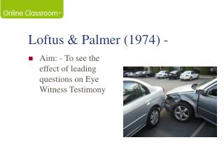 Loftus  Palmer 1974 -