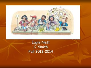 Eagle Nest C. Smith  Fall  2013-2014