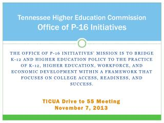 Tennessee Higher Education Commission Office of P-16 Initiatives