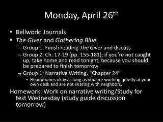 Monday, April 26 th