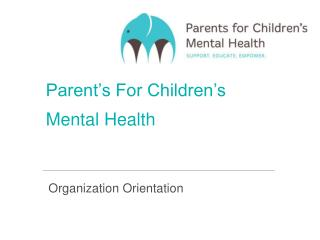 Parent's For Children's  Mental Health