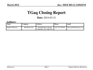 TGaq  Closing Report