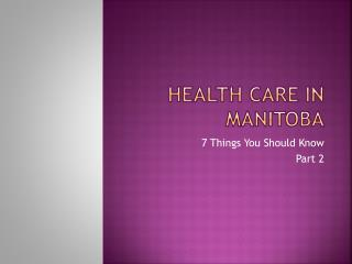 Health Care in Manitoba