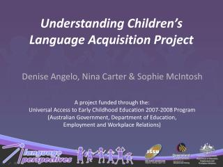 Understanding Children s Language Acquisition Project