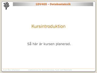 1DV405 - Databasteknik