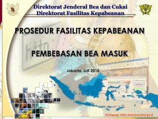 Direktorat Jenderal Bea dan Cukai Direktorat Fasilitas Kepabeanan