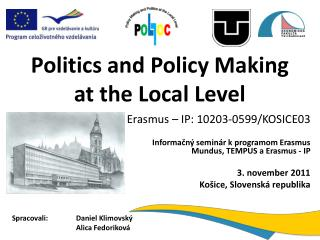 Politics  and  Policy Making at the Local Level