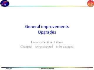 General improvements Upgrades