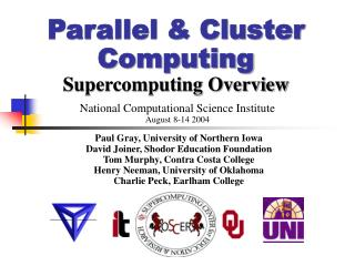 Parallel  Cluster Computing Supercomputing Overview