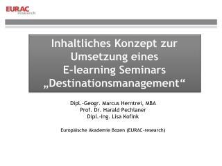 """Inhaltliches Konzept zur Umsetzung eines E- learning  Seminars """"Destinationsmanagement"""""""