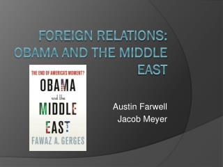 FOREIGN RELATIONS: Obama and the middle east