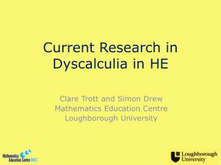 Current  Research  in Dyscalculia in HE