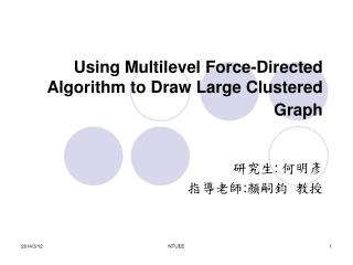 Using Multilevel Force-Directed Algorithm to Draw Large Clustered Graph