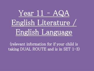 Year 11 – AQA English Literature / English Language