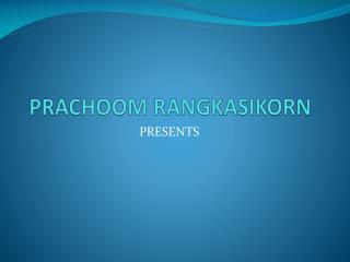 PRACHOOM RANGKASIKORN