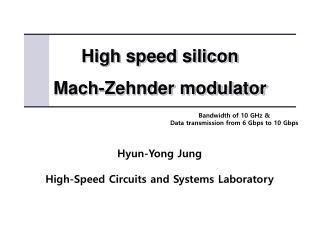 High speed silicon Mach- Zehnder  modulator