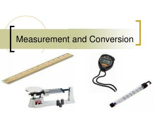 Measurement and Conversion