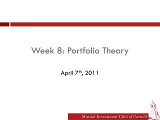 Week 8: Portfolio Theory