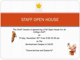 STAFF OPEN HOUSE
