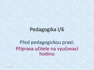 Pedagogika I/6