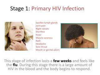 Stage 1:  Primary HIV Infection