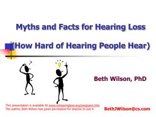 Myths and Facts for Hearing Loss  How Hard of Hearing People Hear