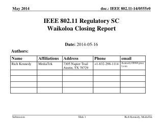 IEEE 802.11 Regulatory SC Waikoloa  Closing Report