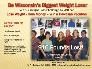 Be  Wisconsin's Biggest  Weight Loser