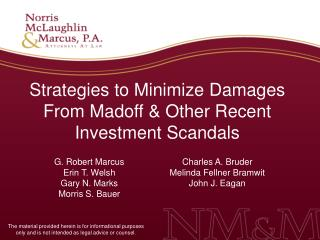 Strategies to Minimize Damages From Madoff  Other Recent Investment Scandals