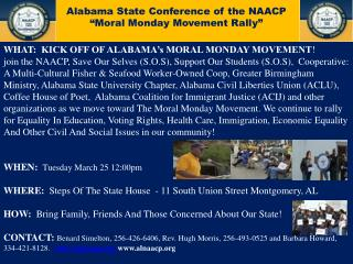 WHAT :   KICK OFF OF ALABAMA's MORAL MONDAY MOVEMENT !