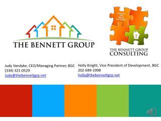 Judy Vandyke , CEO/Managing  Partner,  BGC (334)  321-0529 Judy @thebennettgrp