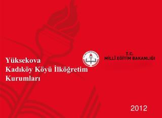Yüksekova  Kadıköy Köyü İlköğretim Kurumları