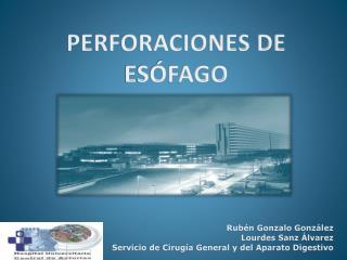 PERFORACIONES DE ESÓFAGO