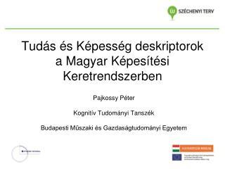 Tudás és Képesség deskriptorok a Magyar Képesítési Keretrendszerben