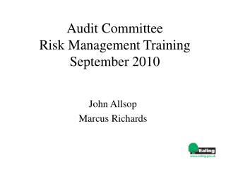 Audit Committee  Risk Management Training September 2010
