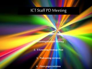 ICT  Staff PD Meeting
