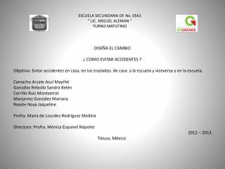"""ESCUELA SECUNDARIA Of. No.  0561 """" LIC. MIGUEL ALEMAN  """" TURNO  MATUTINO"""