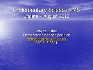 C-Elementary Science �MS Update � August 2012
