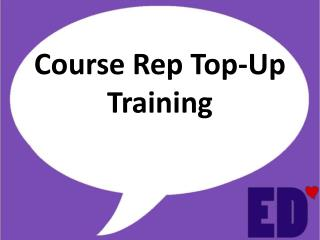 Course Rep Top-Up Training