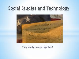 Social Studies and Technology