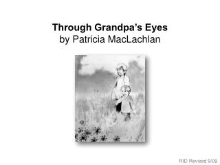 Through Grandpa s Eyes by Patricia MacLachlan