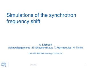 Simulations of the synchrotron frequency shift